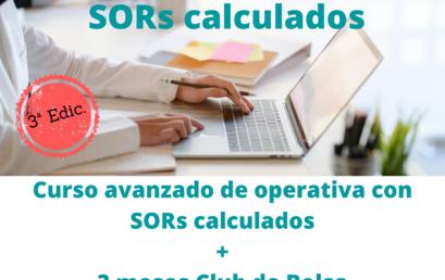 Curso avanzado de operativa con SORs